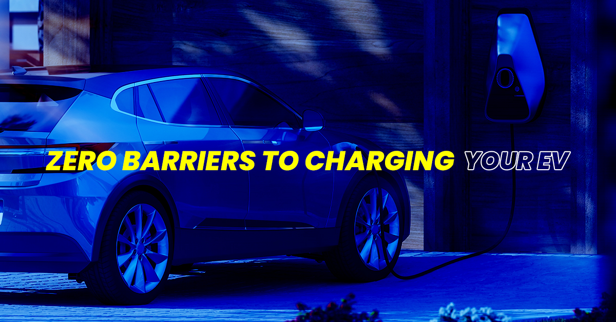 Zero barriers to charging your EV
