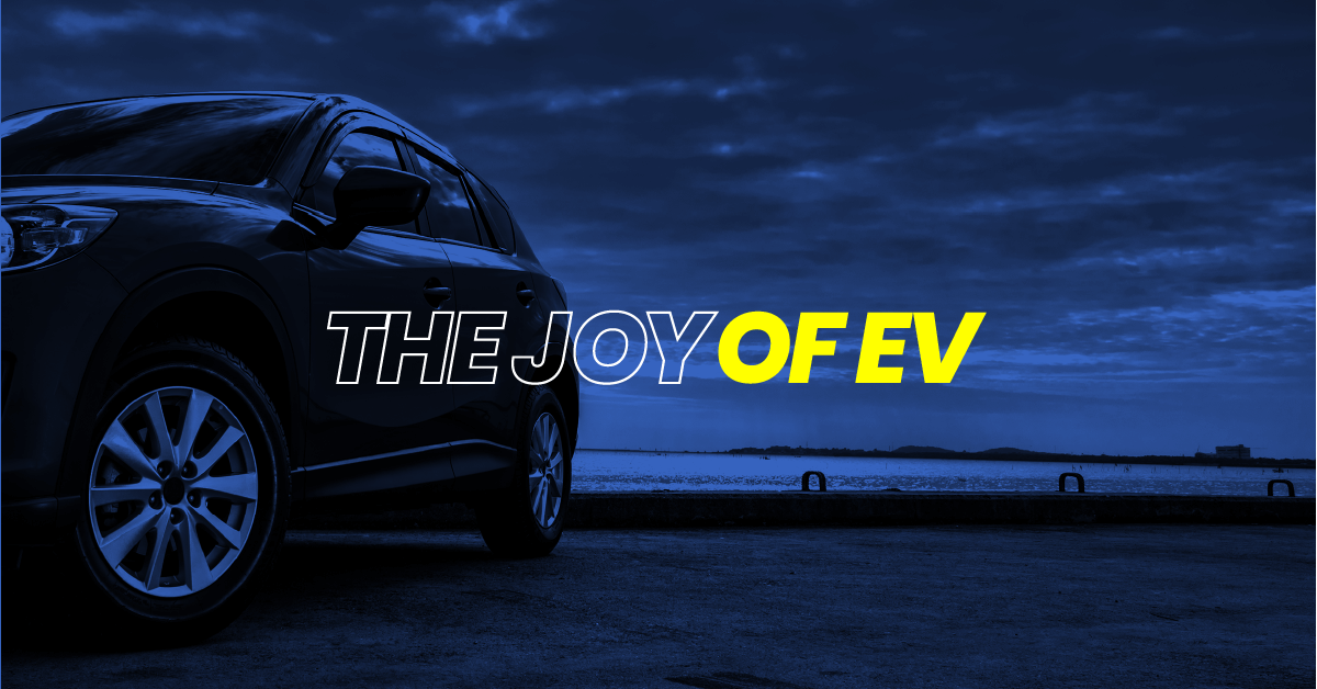 The Joy of EV
